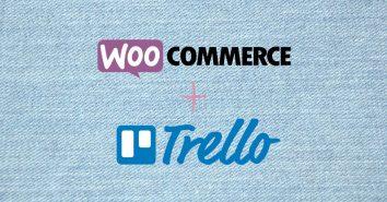 Woocommerce e Trello aumentando a produtividade